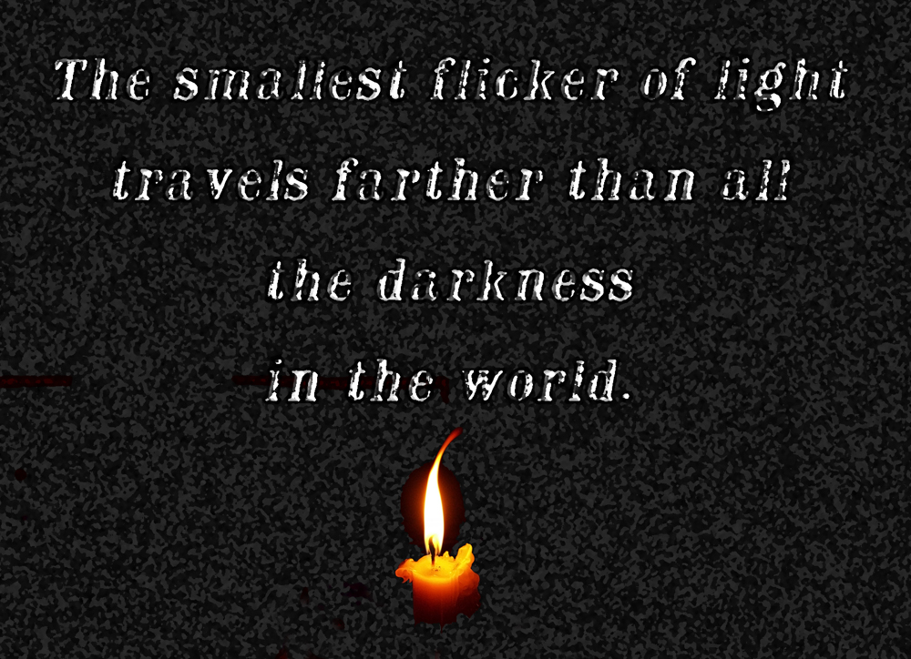 The smallest flicker of light...